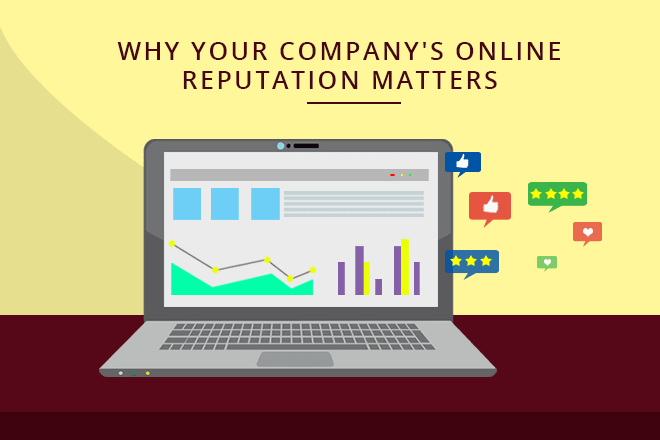 Why Your Company's Online Reputation Matters