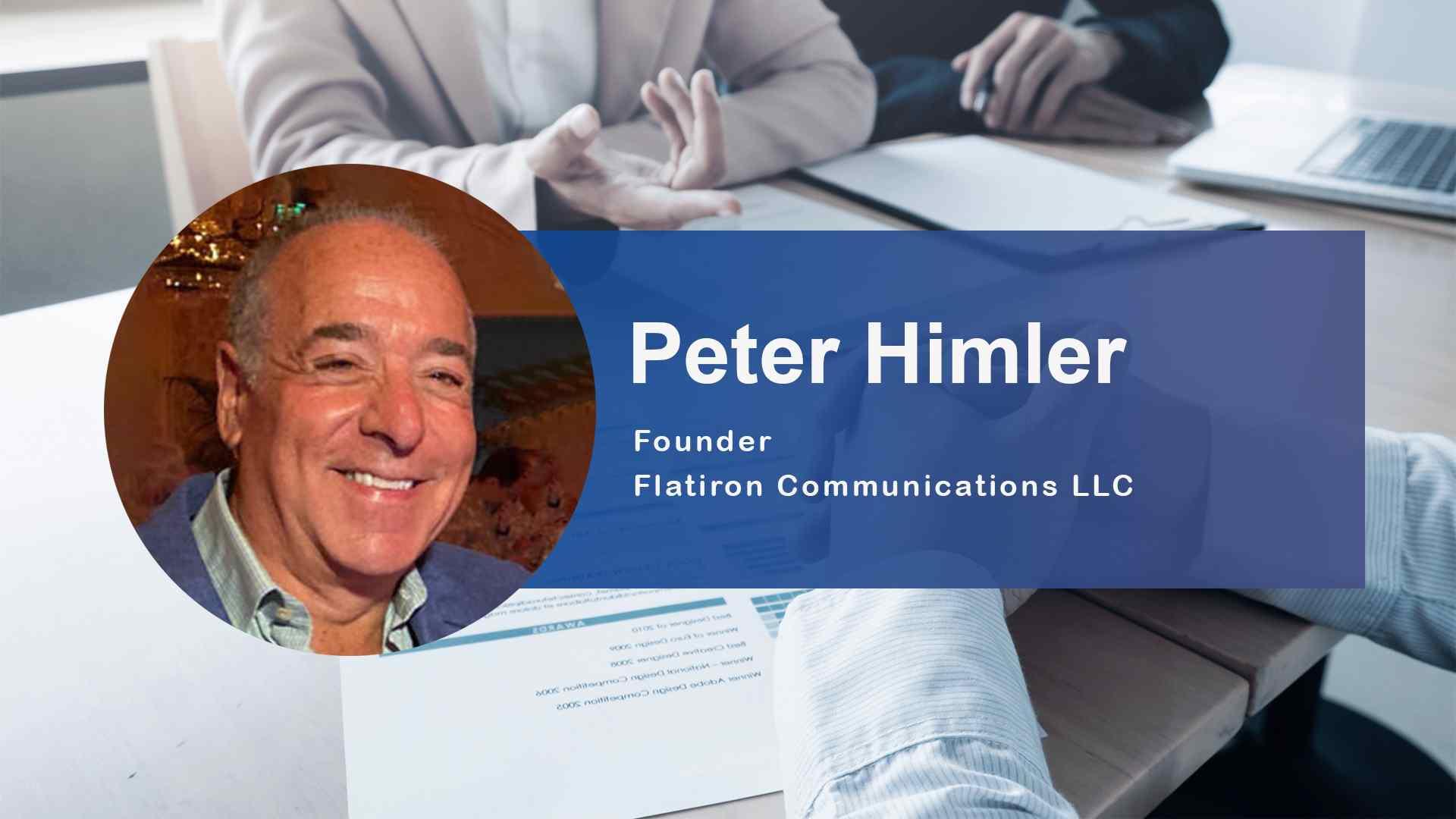 Blue Ocean Global Technology Interviews Peter Himler, PR Industry Veteran